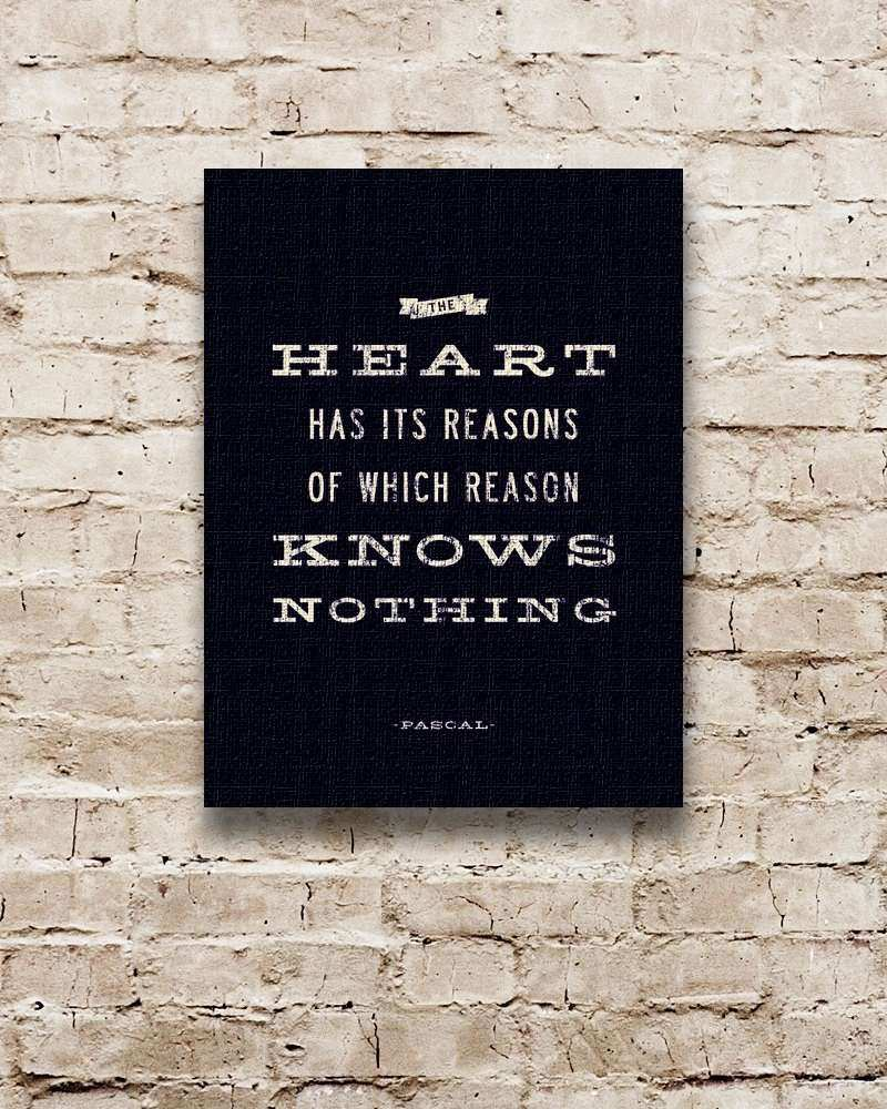 INSPIRATIONAL Wall Art Heart Quote Blaise Pascal Famous