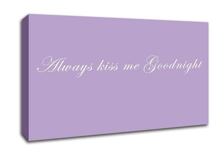 Always Kiss Me Goodnight Lilac Text Quotes Wide Panel
