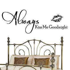 Always Kiss Me Goodnight Wall Art Quote Decal Sticker