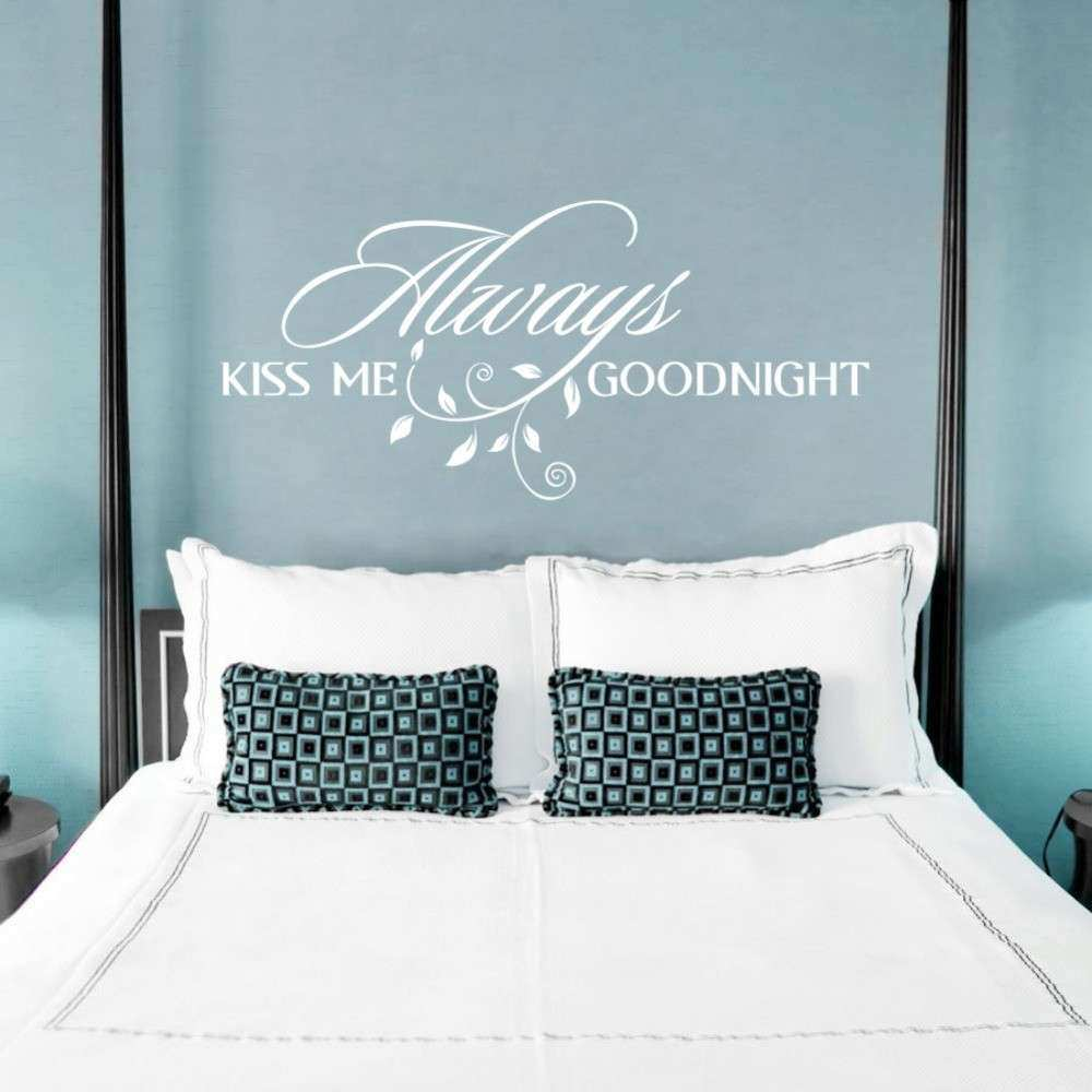 Always Kiss Me Goodnight Loving Art Wall Decal Removable