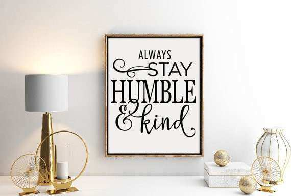 Always stay Humble printable wall art by AmysWallstickerWorld
