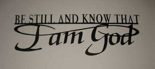 Be Still and know that I am God metal wall words