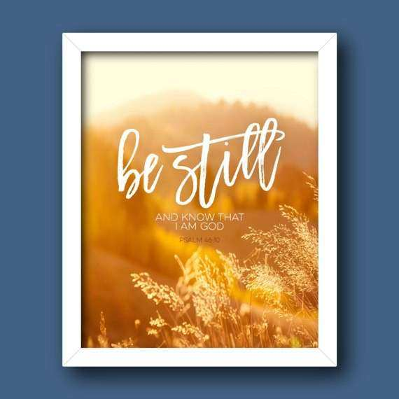 Christian Wall Art PRINTABLE Be Still and Know that I am God