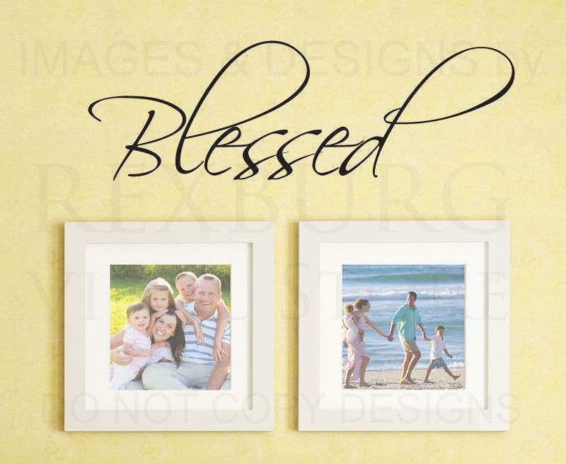 Blessed Wall Decor New Wall Decal Art Sticker Quote Vinyl Removable ...