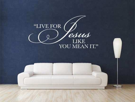Christian Wall Decal Live For Jesus CODE by WeAreVinylDesigns