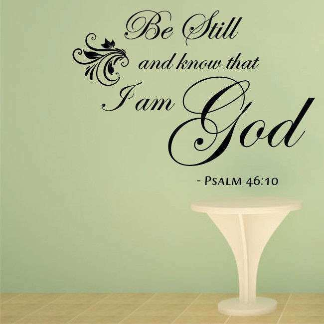 KNOW THAT I AM GOD Bible quote wall decals Christian wall