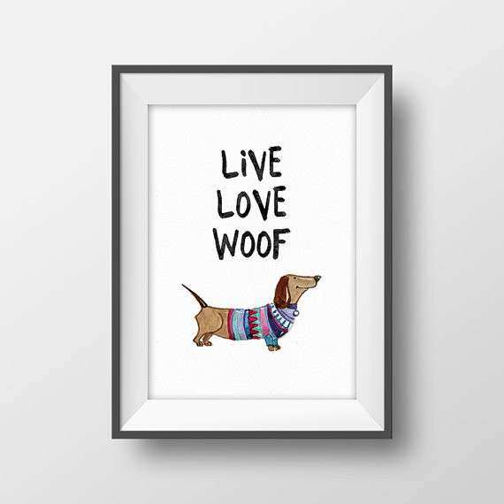 Dog Wall Decor Unique Dachshund Art Dog Lover Print Funny Pet Poster Quote