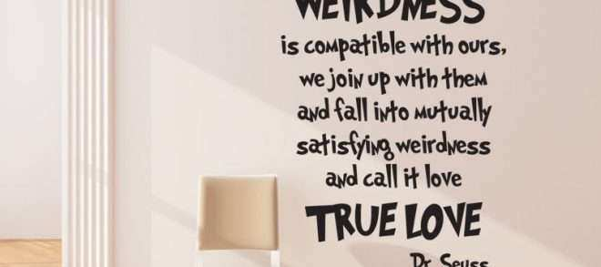 Dr Seuss Wall Art Quotes Best Of We Are All A Little Weird Dr Seuss