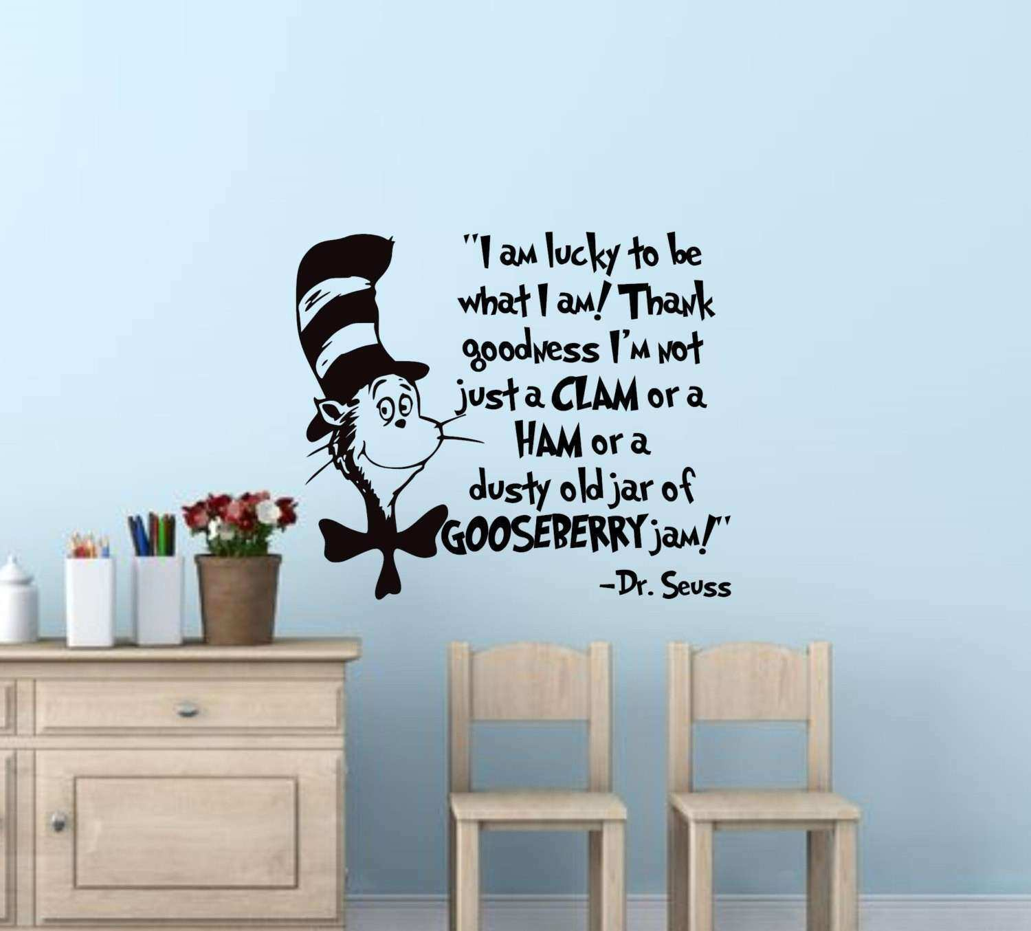 Dr Seuss Wall Art Quotes New I Am Lucky To Be What I Am Dr Seuss