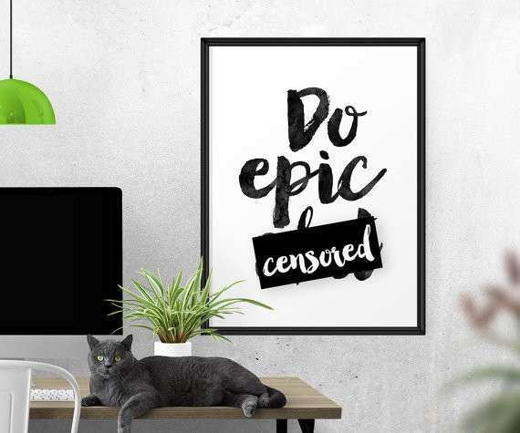 Do Epic Sht Watercolor Wall Art Funny Motivational Print