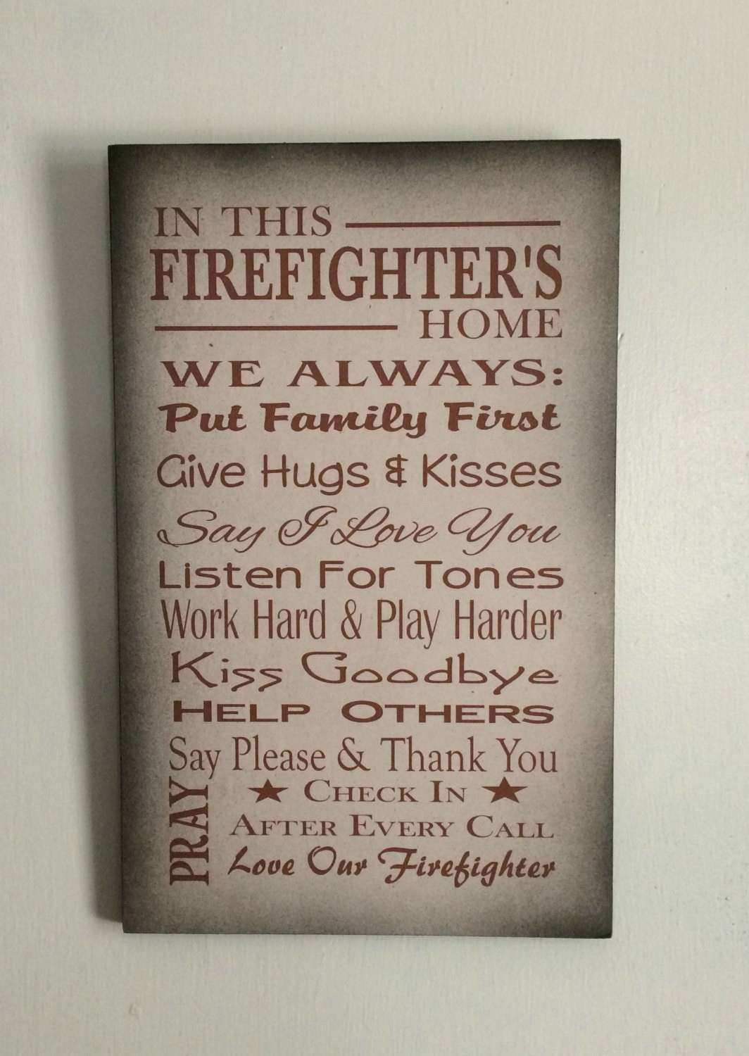 In This Firefighter s Home Family Rules Wood Sign
