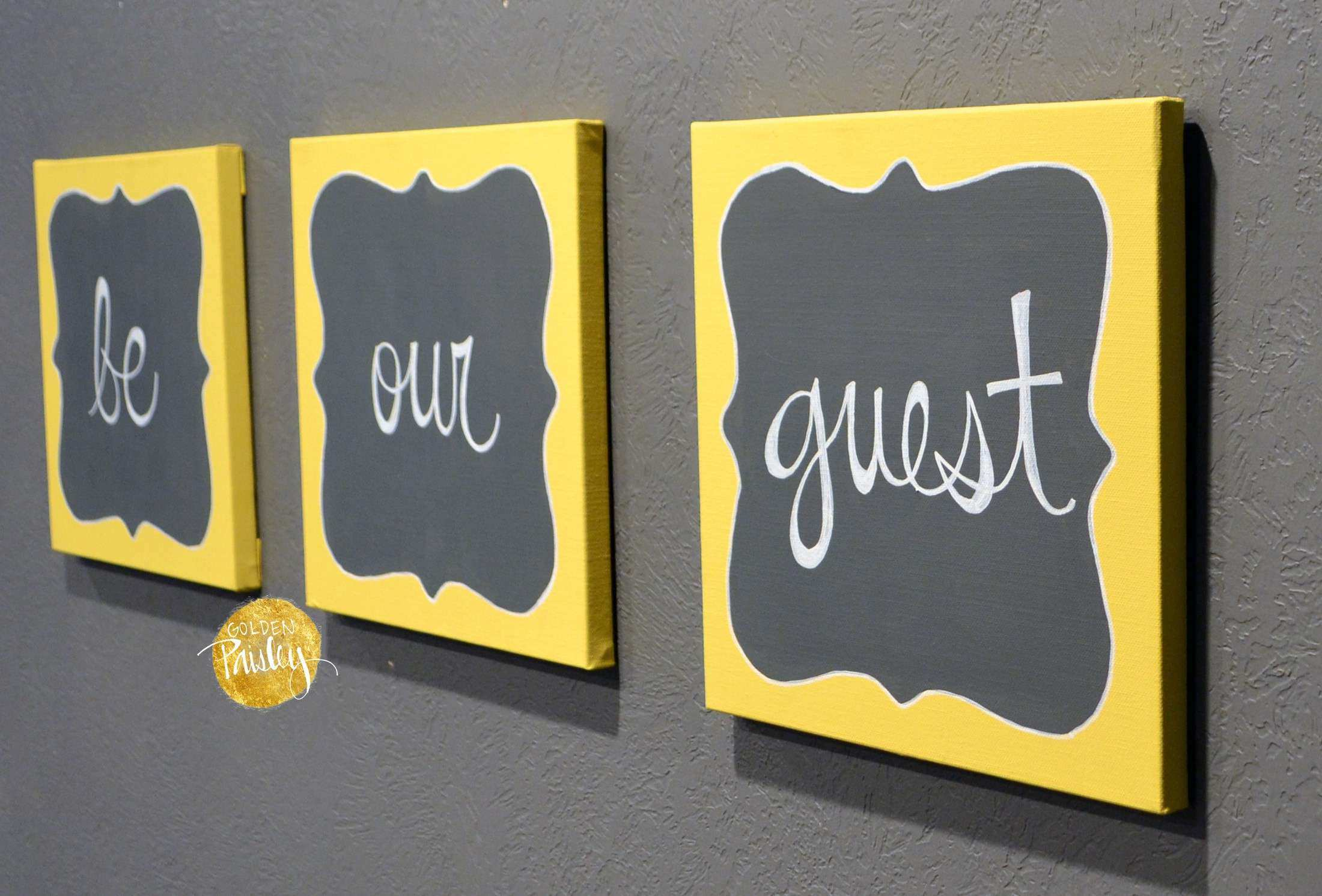 Gray and Yellow Wall Decor Inspirational Be Our Guest Wall Decor Set ...