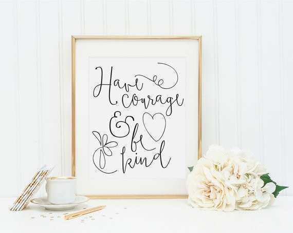 Items similar to Have Courage and Be Kind Print Nursery
