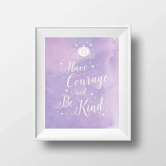 Have Courage and Be Kind Print Watercolor Print Wall Art