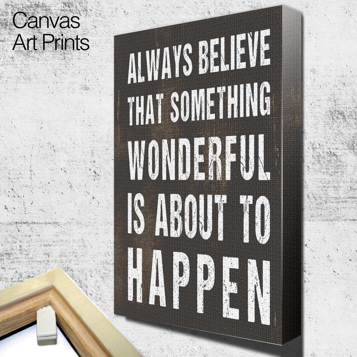 Always Believe Wall Art