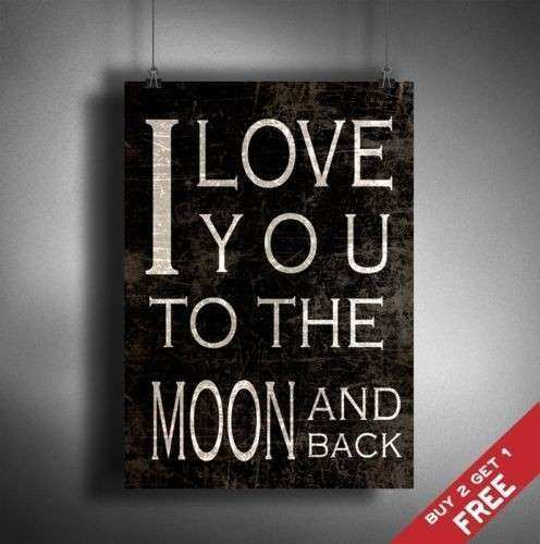 A3 I LOVE YOU TO THE MOON AND BACK Poster Vintage Shabby