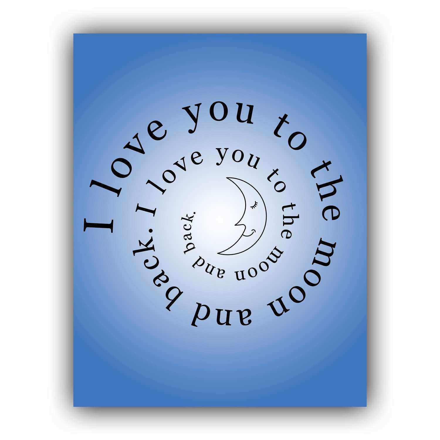I Love You To The Moon And Back Wall Art Quotes love art