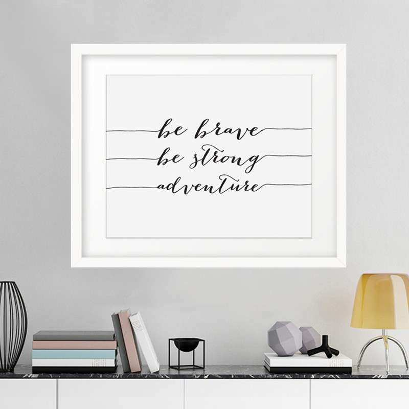 Aliexpress Buy Be Brave Be Strong Adventure Canvas
