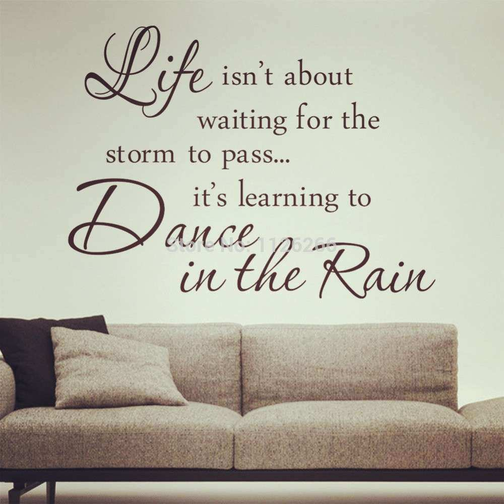 Inspirational Quotes Dance in The Rain Removable Wall