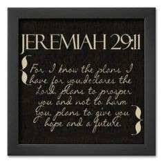 Jeremiah 29 11 For I know the plans Wall Art Wood Sign