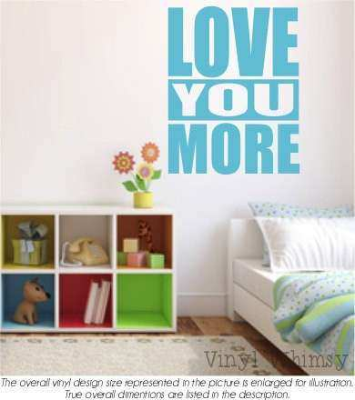 Vinyl Wall Art Quote Love You More Vinyl Lettering