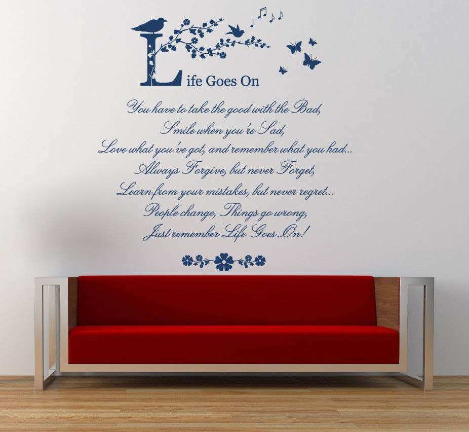 Life goes on Wall Art Quote Poem Wall Stickers Vinyl