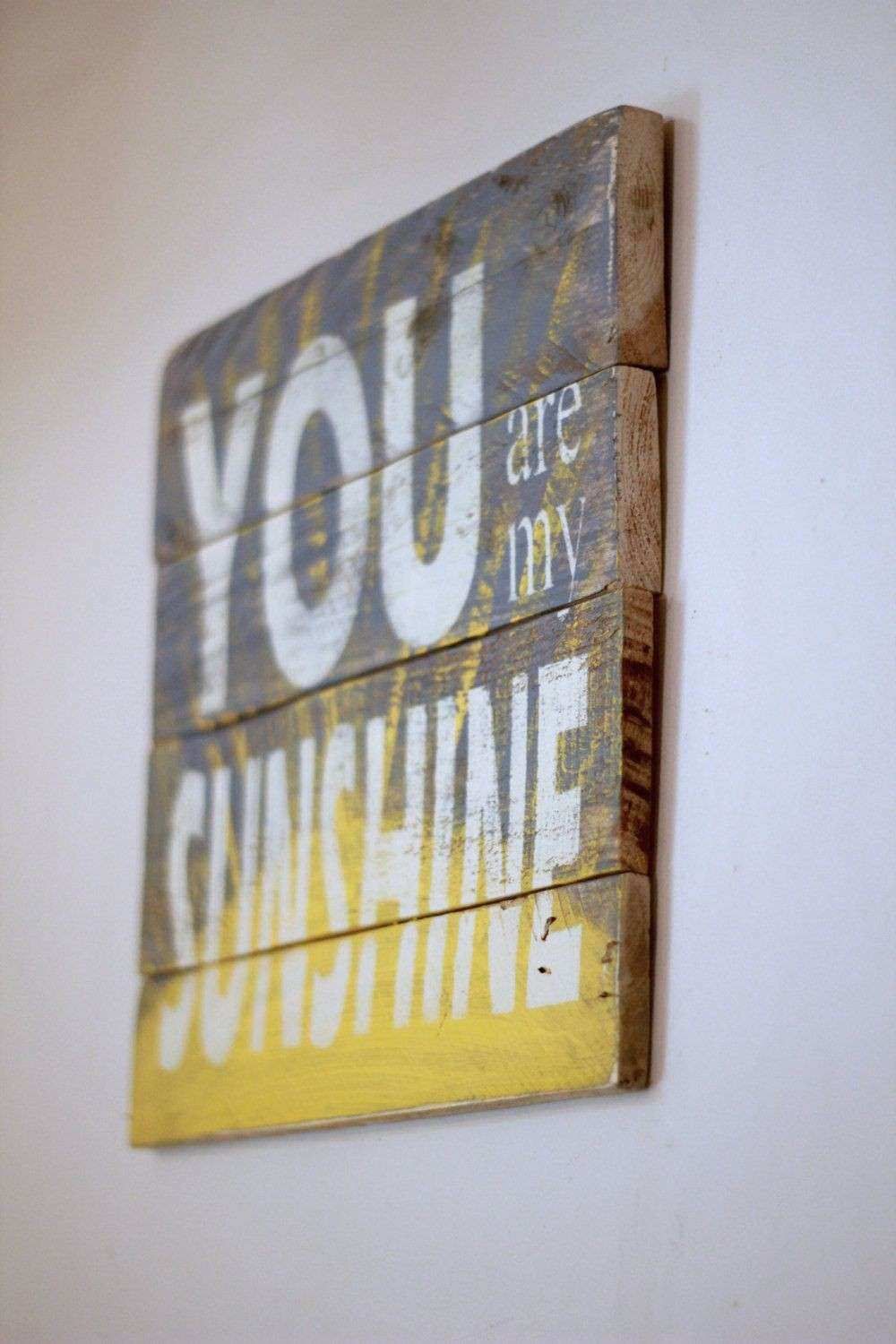 Reclaimed wood wall art You are my sunshine wood sign