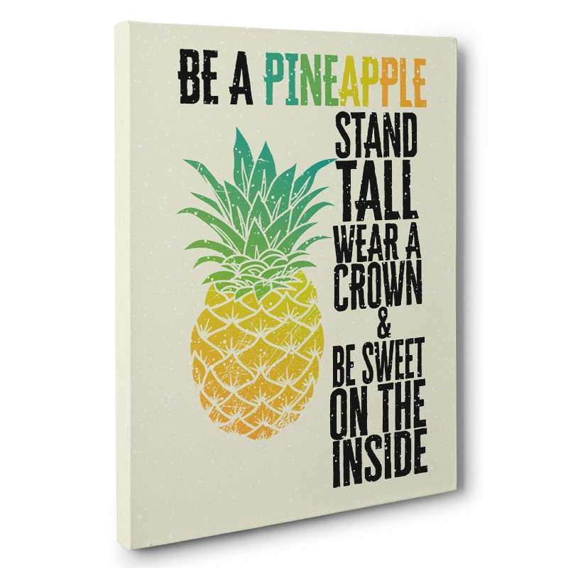 Be A Pineapple Quote Canvas Wall Art – PAPER BLAST