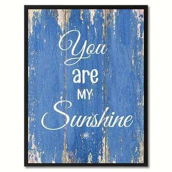 You are My Sunshine Wall Art Luxury Shop You are My Sunshine Wall Art On Wanelo