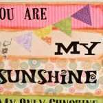 Lovely You are My Sunshine Wooden Wall Art