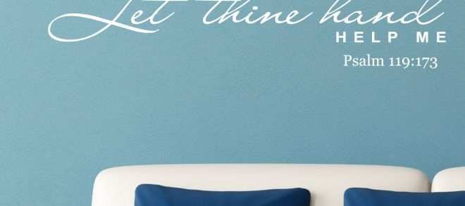 Adhesive Wall Art Best Of Nice Let Thine Hand Help Me Religious Quote Wall Sticker