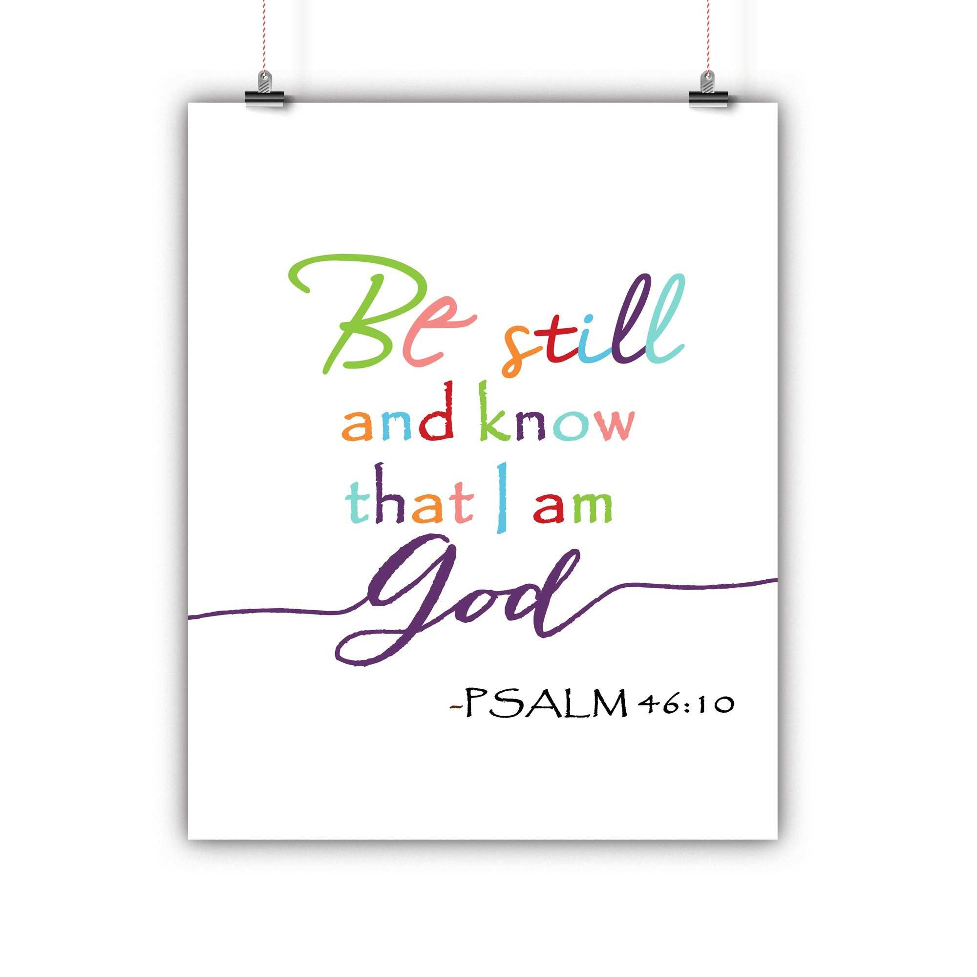 Bible Artwork Be Still and Know That I Am God Psalm 46 10 Poster