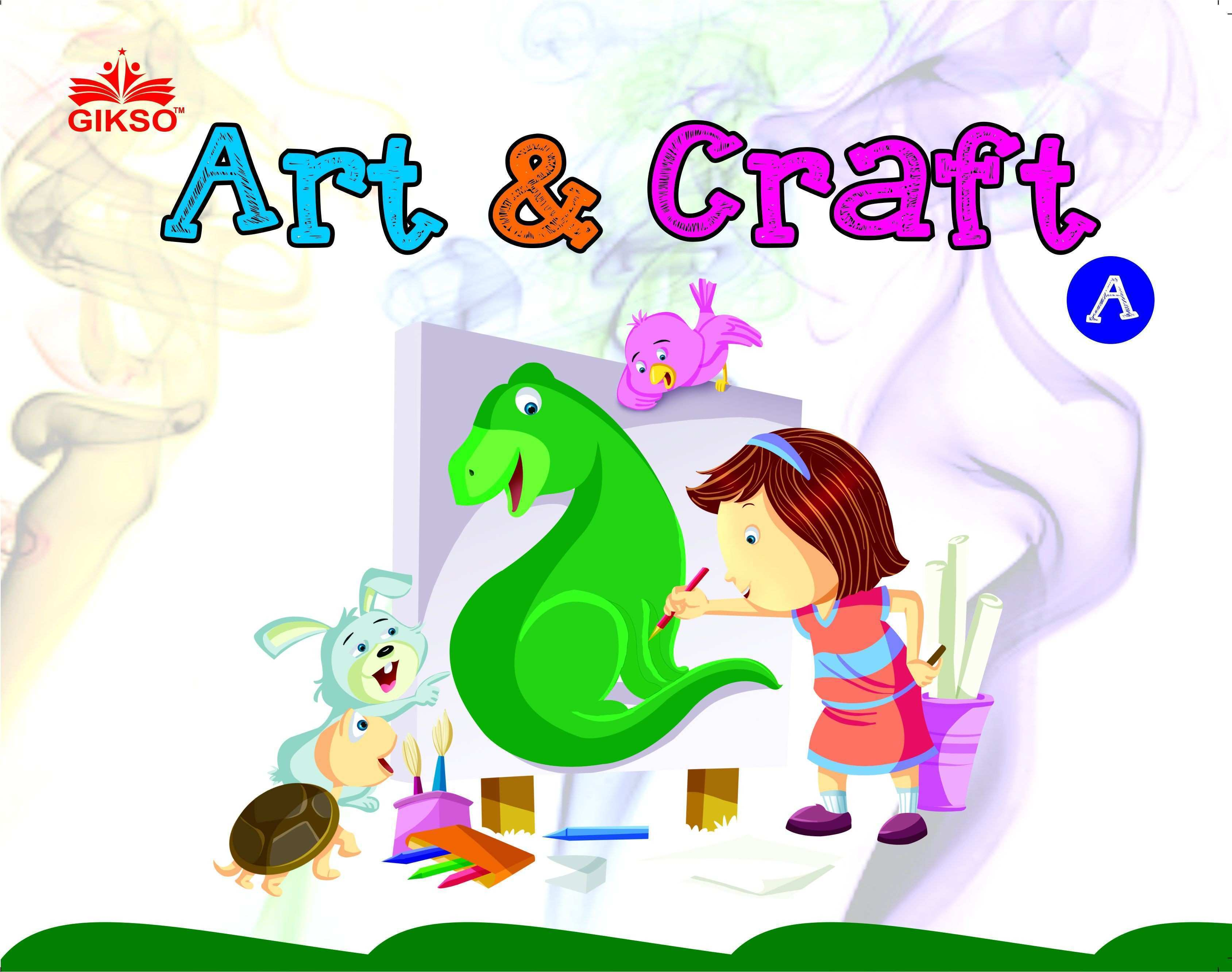 Activity Book Art & Craft A For Kids Age 3 to 5 Years Buy