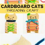 Art And Craft For Preschool Awesome Cardboard Cat Threading Craft Cute Recycled Craft For Kids And Of Art And Craft For Preschool