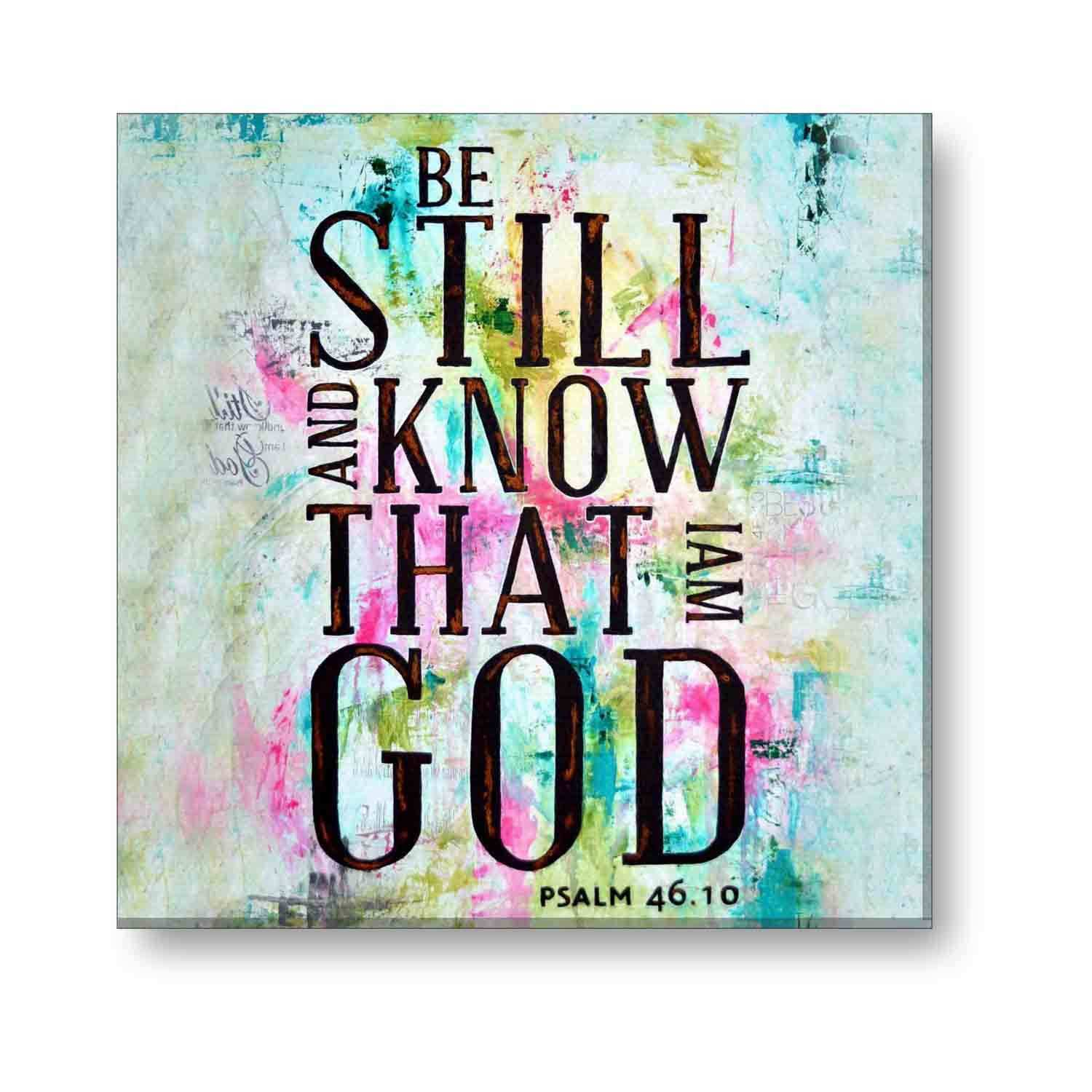 Be Still And Know That I Am God Wall Art Best Wall 2018