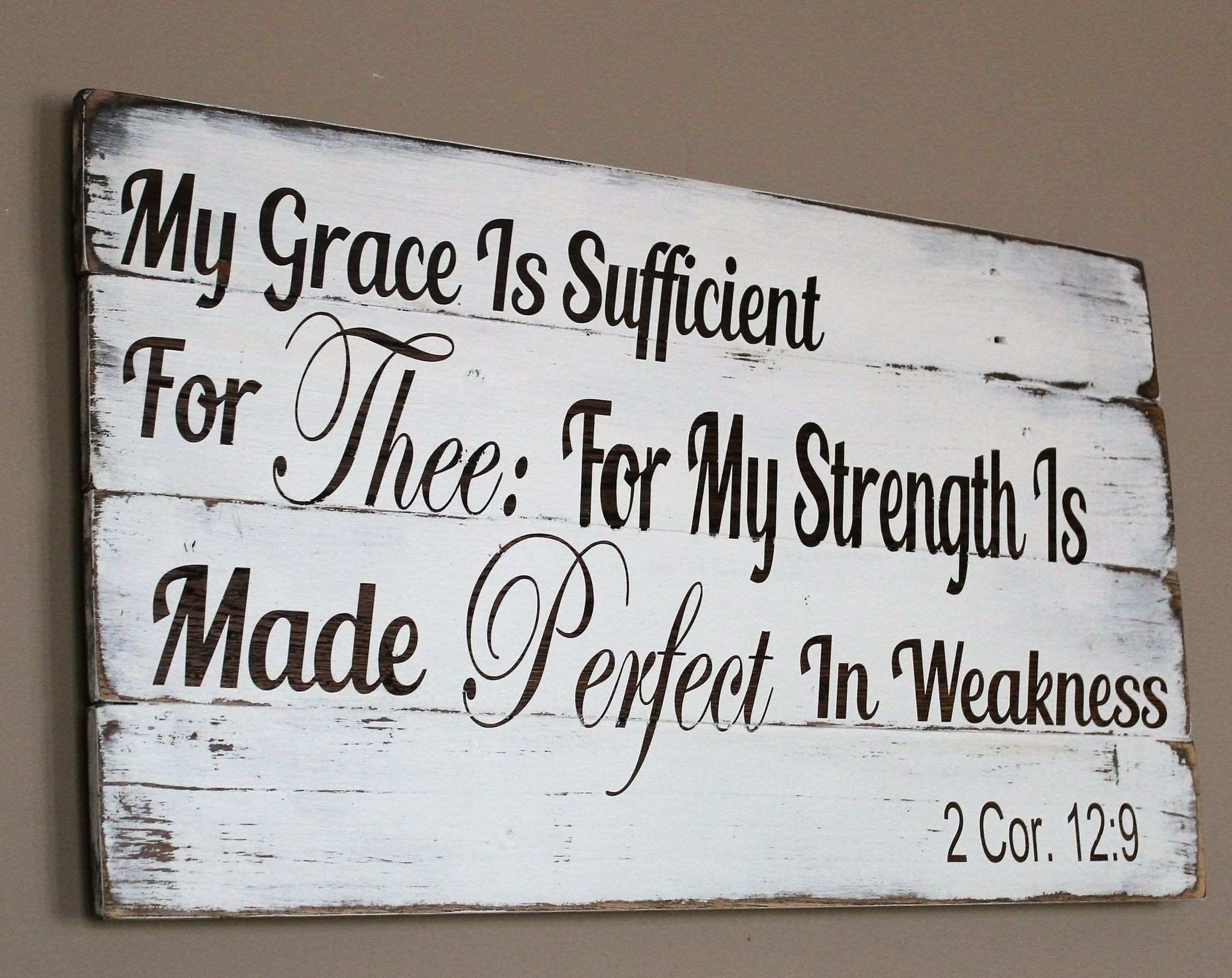 My Grace Is Sufficient For Thee Pallet Sign 2 Cor 12 9