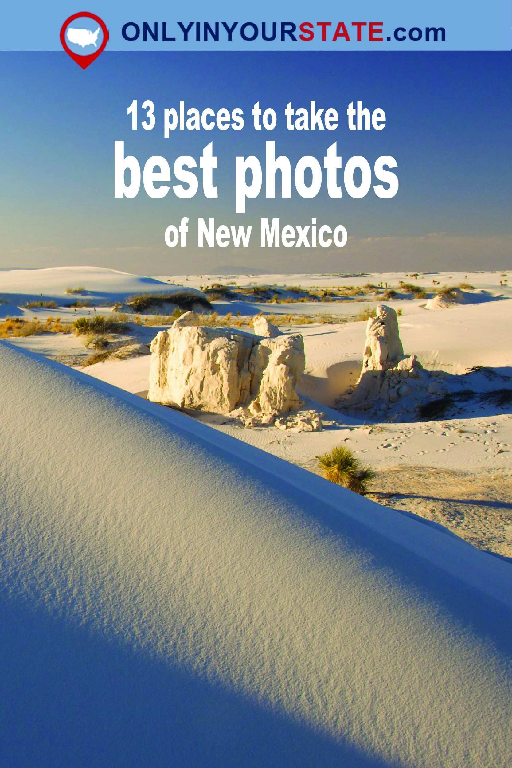 13 Amazing Places In New Mexico That Are A Taking Paradise