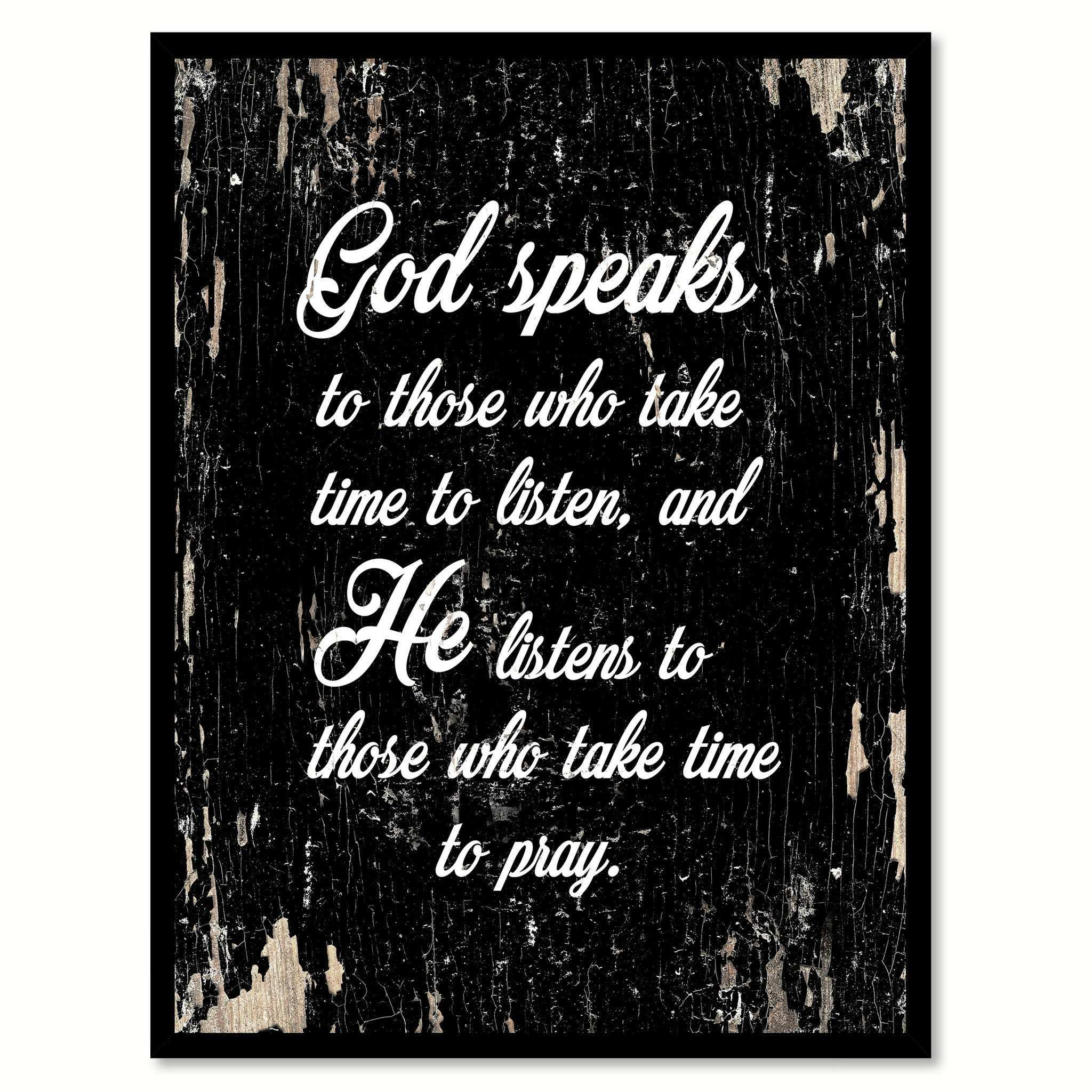 God Speaks To Those Who Take Time To Listen Inspirational Motivation