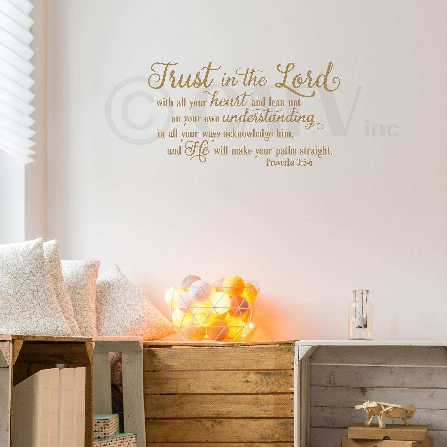 Create Your Own Wall Decal Fresh Trust In The Lord With All Your