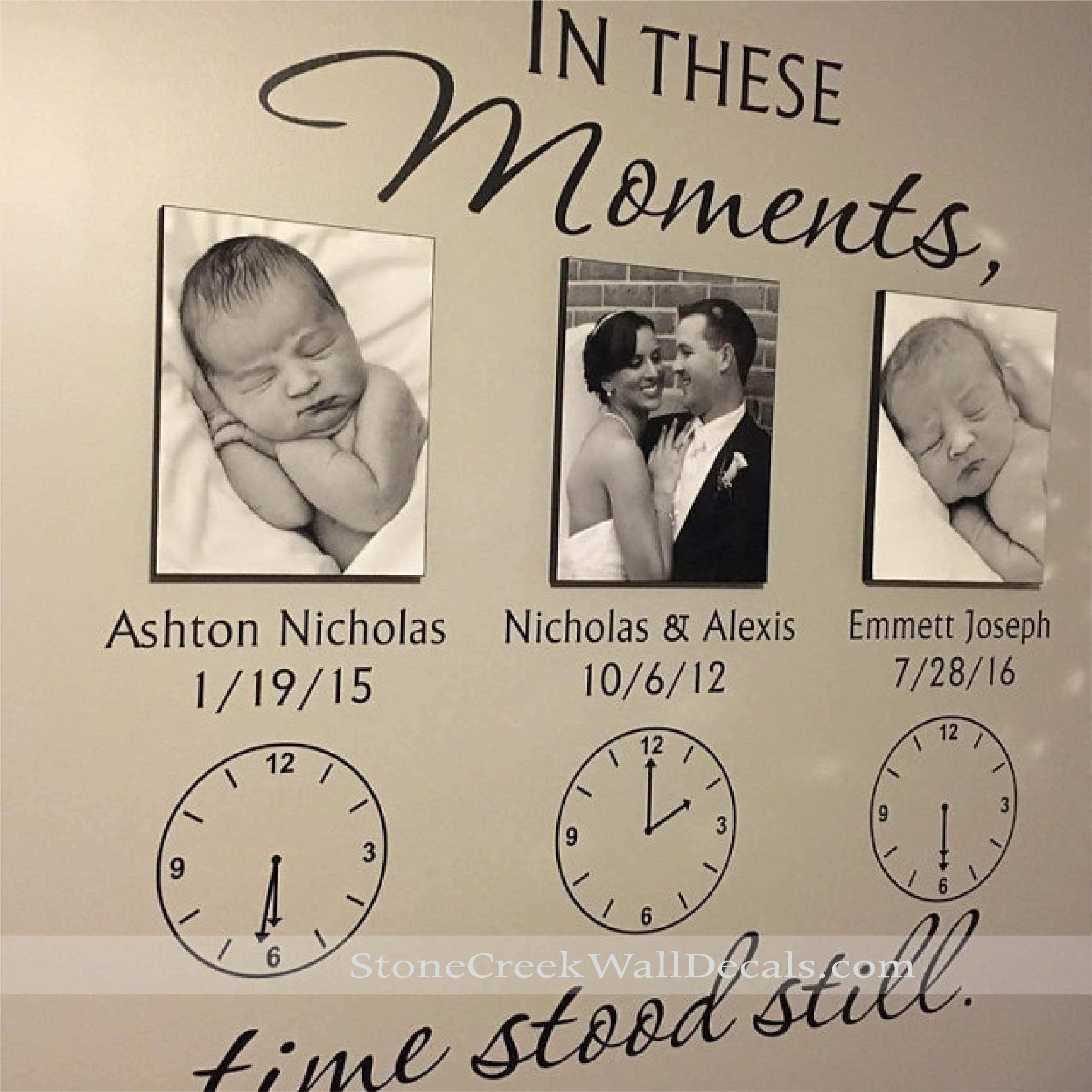 Create Your Own Wall Decal Unique In these Moments Time Stood Still Personalized Wall Decal Family