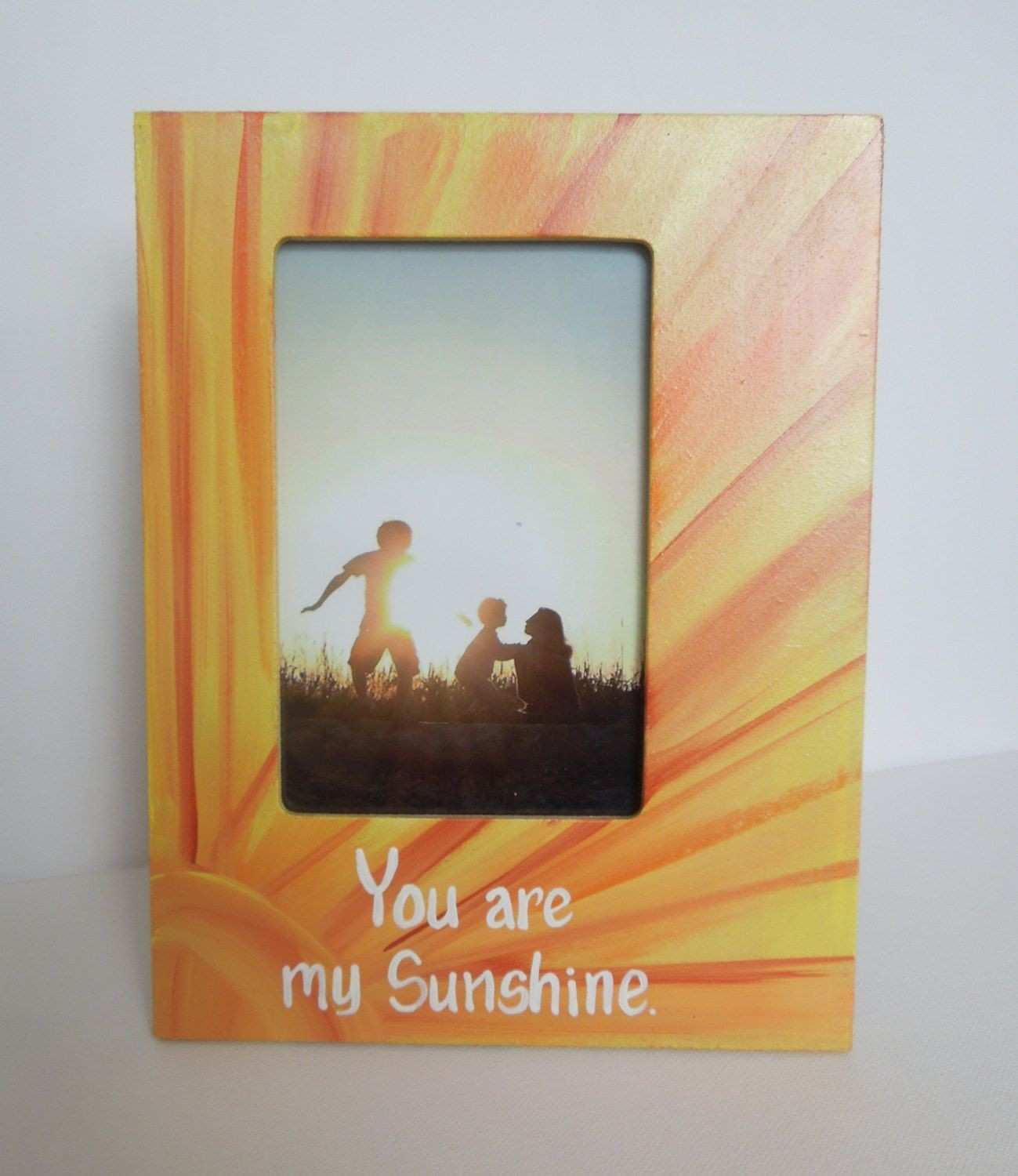 You are my Sunshine picture frame frame with painted wording