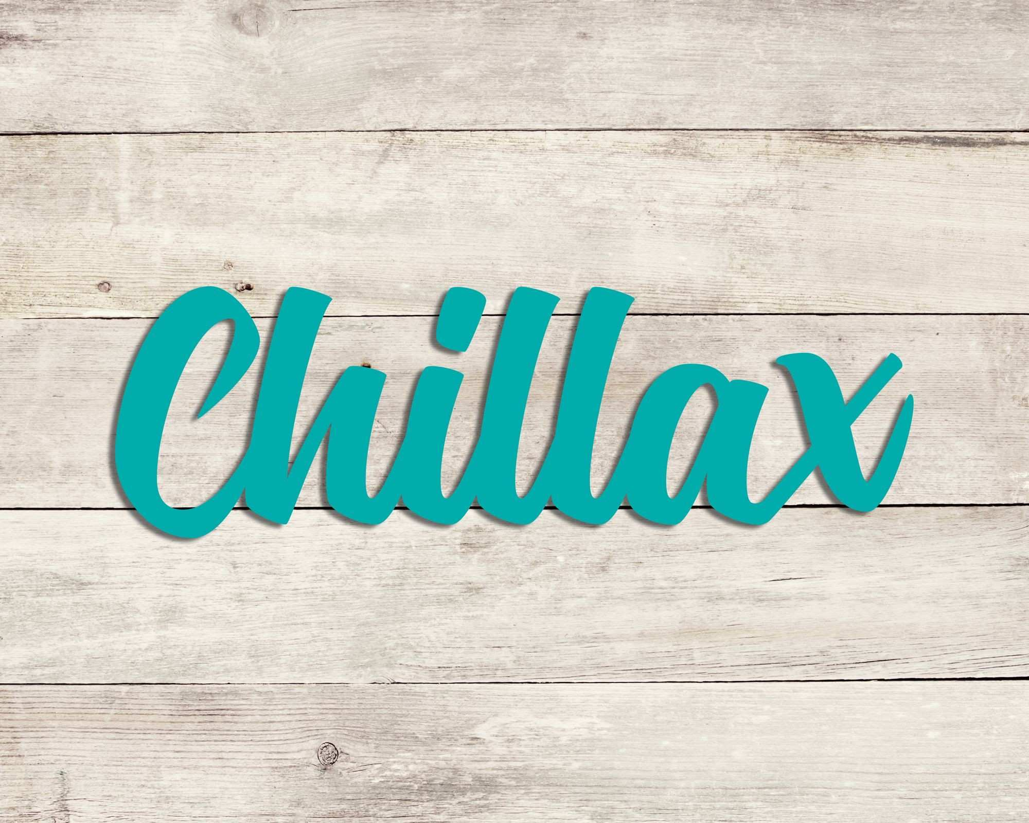 Chillax Wood Sign Wooden Letters Sign Decoration Wall