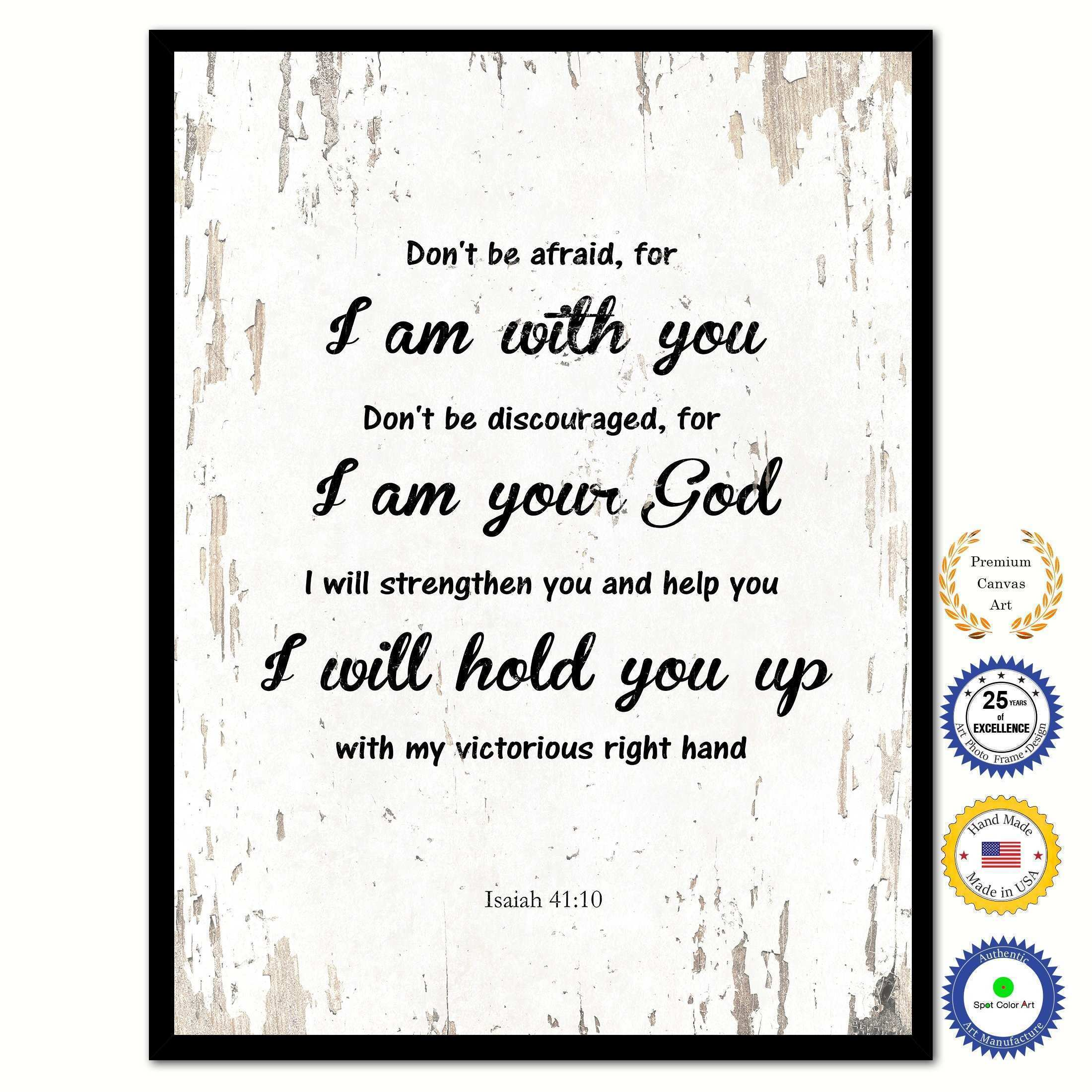Don t be afraid for I am with you Inspirational Bible Verse
