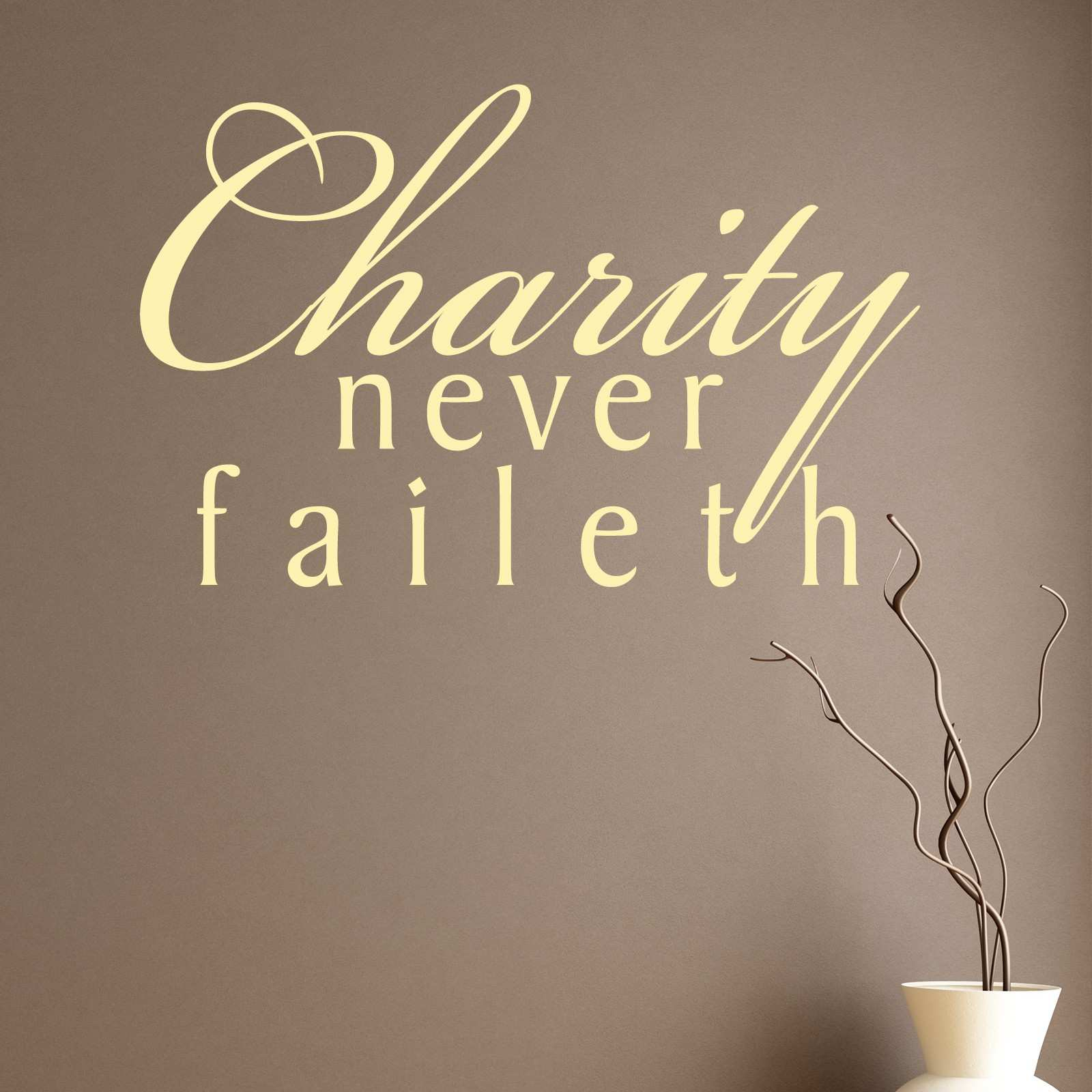 Charity Never Faileth Religious Quote Wall Sticker World of Wall