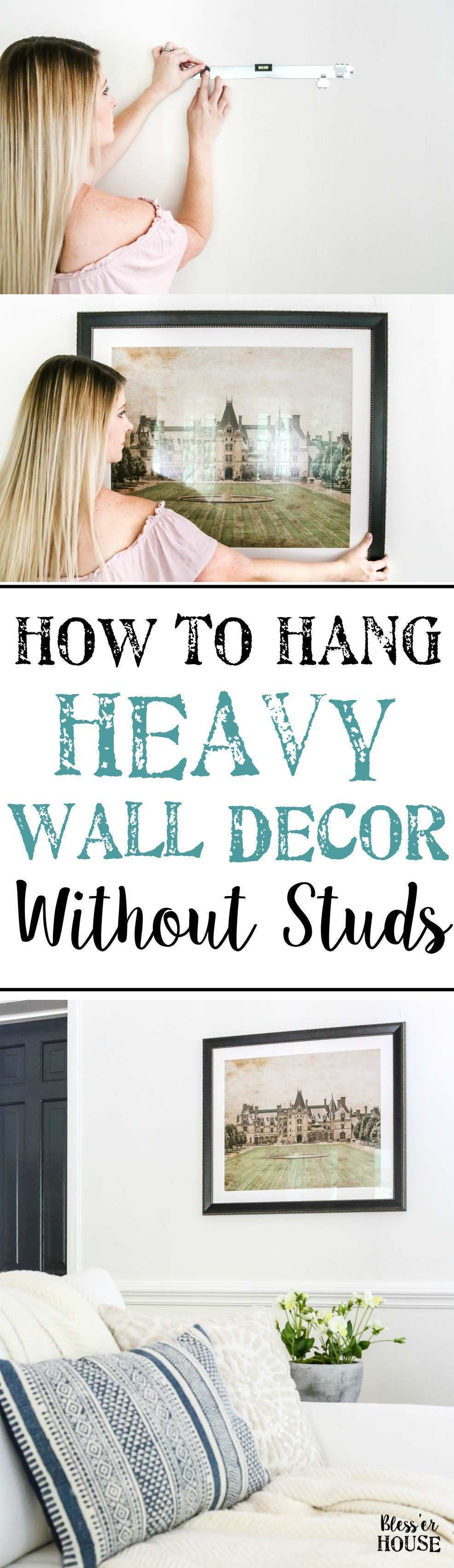 How to Hang Heavy Wall Decor Without Studs Bless er House