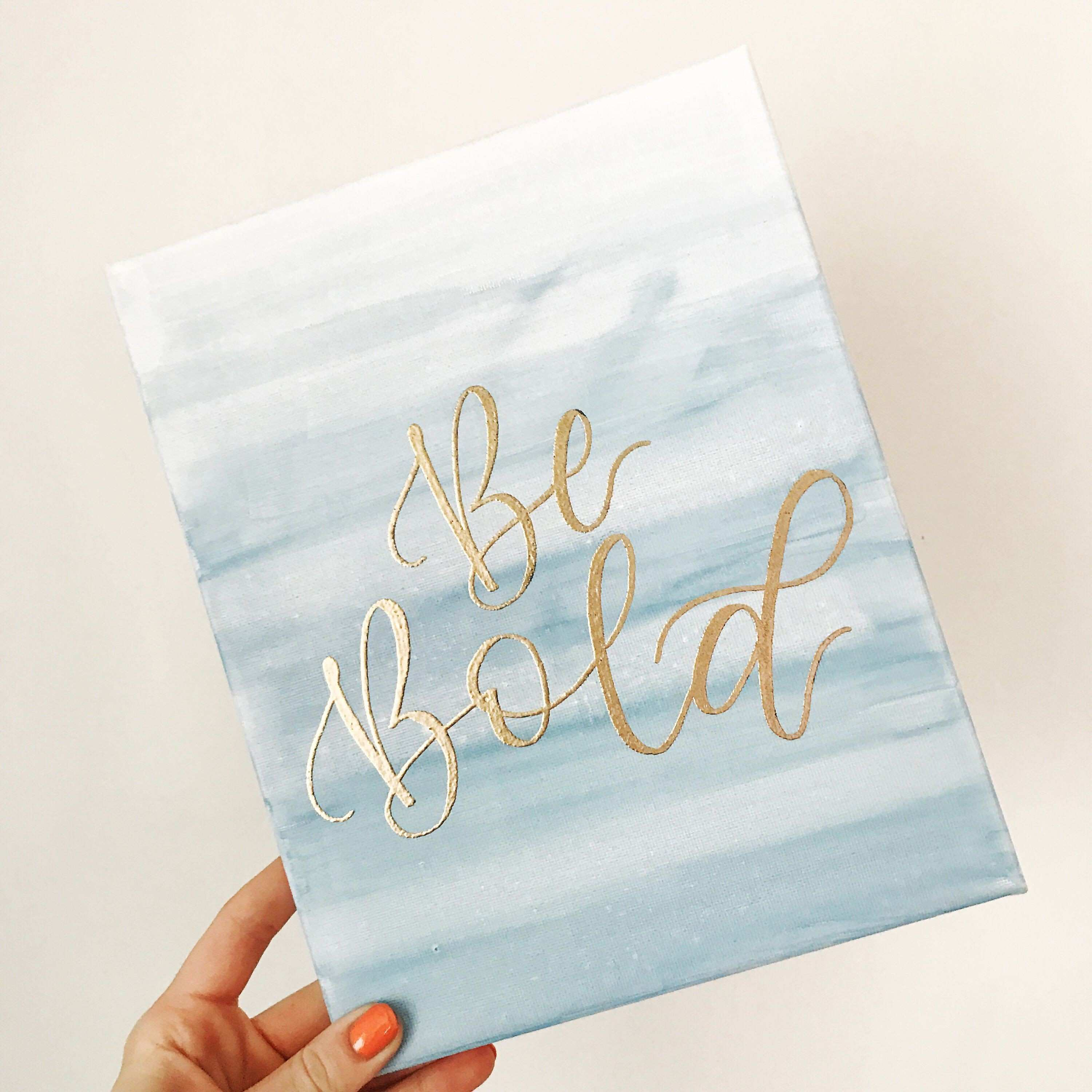 Gray & Gold Be Bold Watercolor Painting Canvas Motivational Art