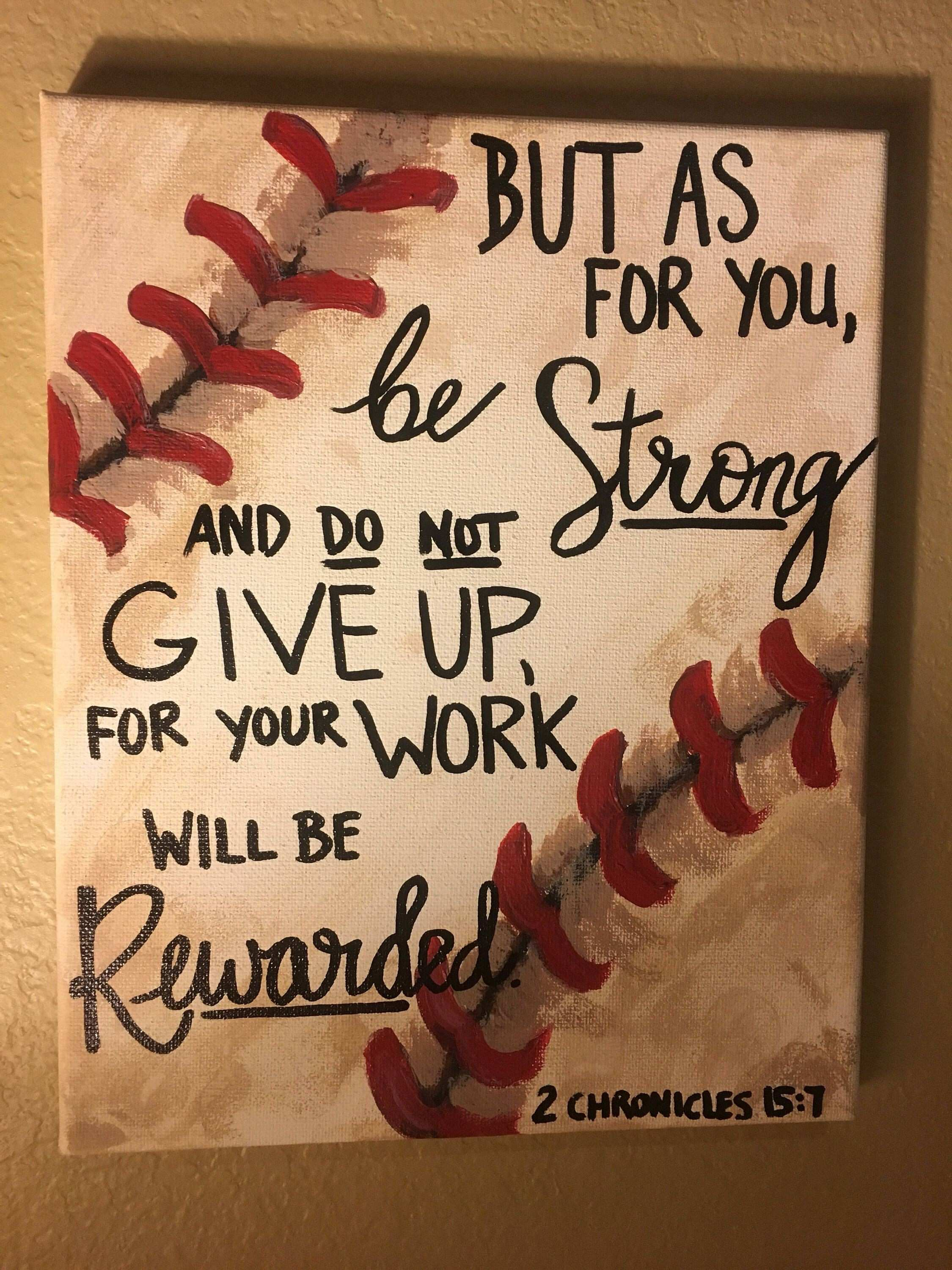 Baseball Decor Bible quote 2 Chronicles 15 7 Pinterest