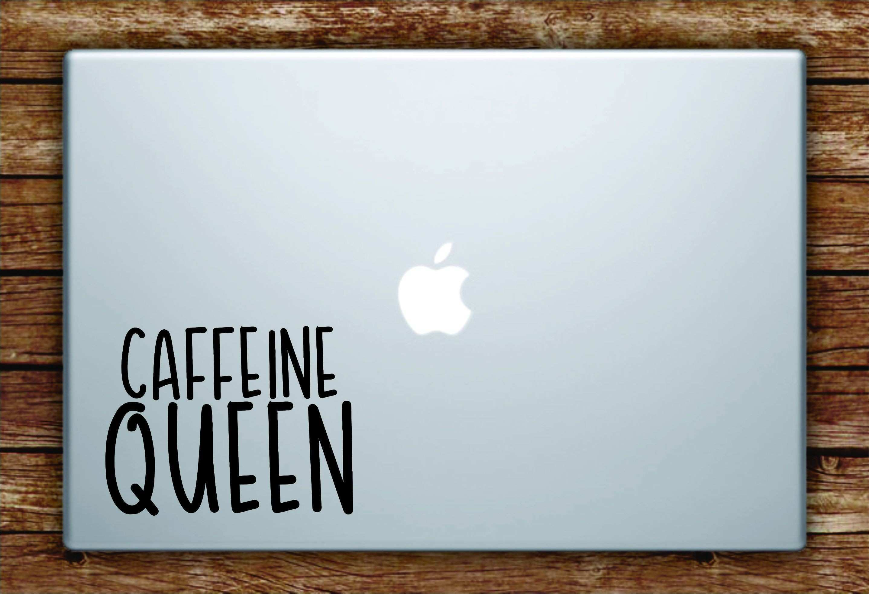 Caffeine Queen Laptop Apple Macbook Quote Wall Decal Sticker Art