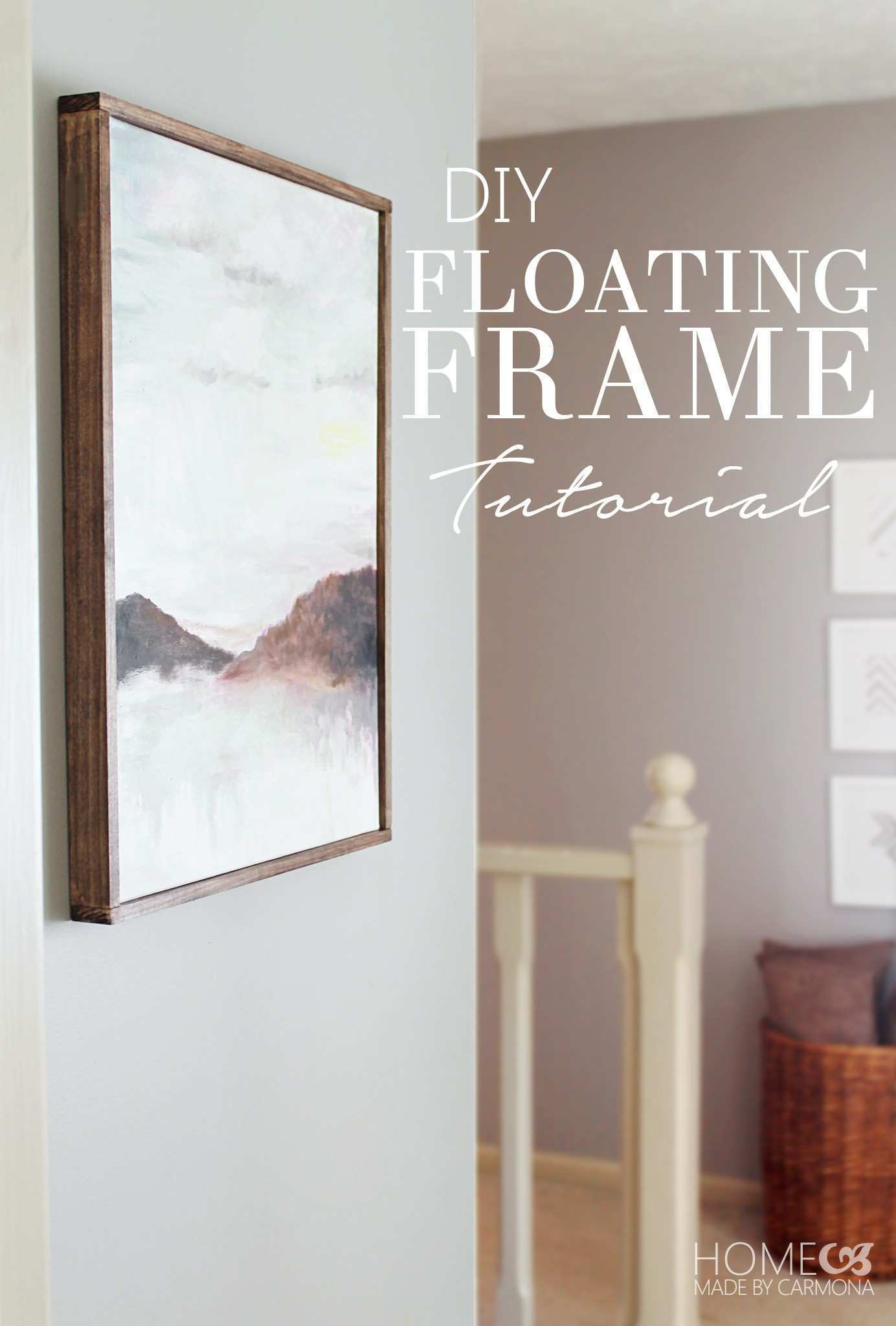 Picture Frame Moulding On Walls Awesome Diy Floating Frame Tutorial ...