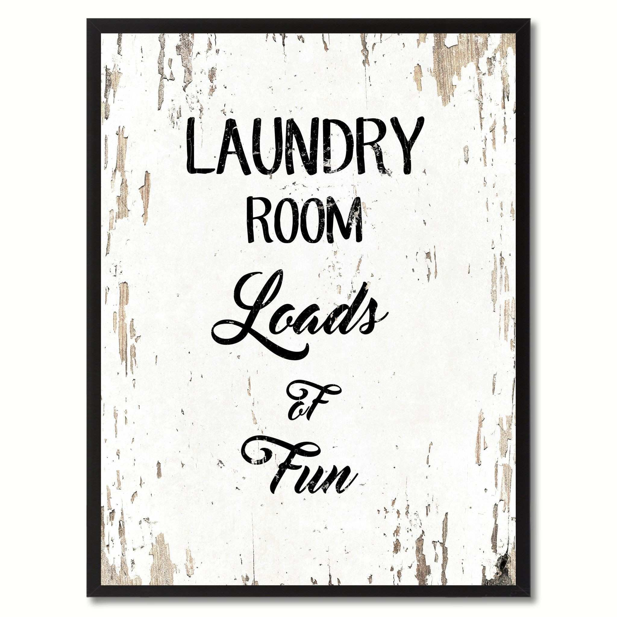 Laundry room loads of fun Funny Quote Saying Gift Ideas Home Decor